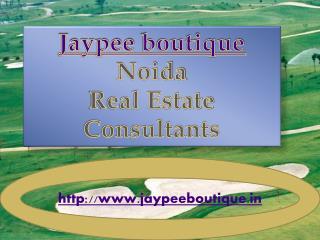 J aypee  boutique  Noida Real Estate Consultants