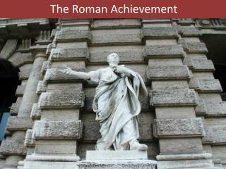 The Roman Achievement