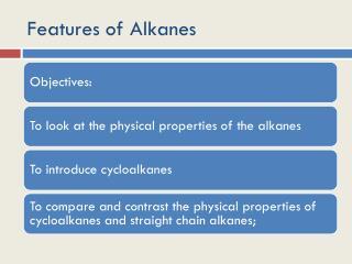 Features of Alkanes