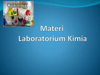 Materi Laboratorium  Kimia
