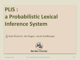 PLIS :  a Probabilistic  Lexical  Inference System