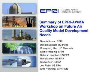 Summary of EPRI-AWMA Workshop on Future Air Quality Model Development Needs