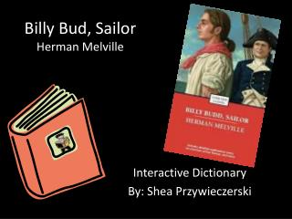 Billy Bud, Sailor Herman Melville