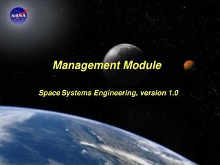 Module Purpose: Management