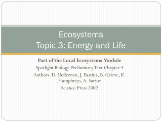 Ecosystems Topic  3: Energy and Life