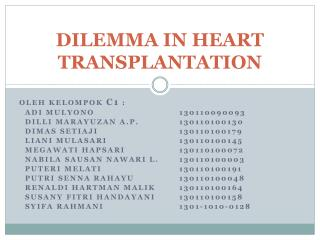 DILEMMA  IN HEART TRANSPLANTATION