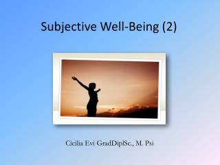 Subjective  Well-Being (2)