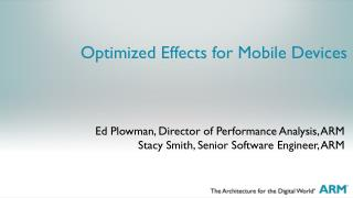 Optimized Effects for Mobile Devices