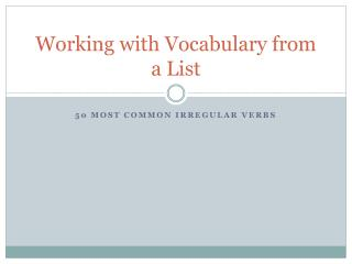 Working with Vocabulary from a List
