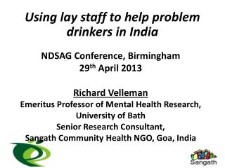 Using lay staff to help problem drinkers in India