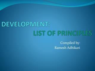 DEVELOPMENT: LIST OF PRINCIPLES