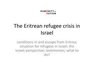 The Eritrean refugee crisis in Israel