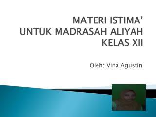 MATERI ISTIMA' UNTUK MADRASAH ALIYAH  KELAS XII