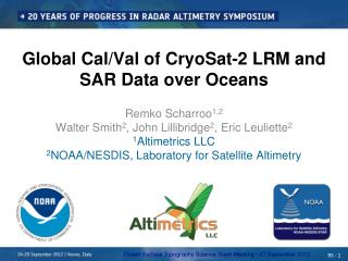 Global Cal/Val of CryoSat-2 LRM and SAR Data over Oceans