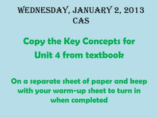 Wednesday, January 2,  2013 CAS