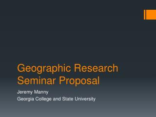 Geographic Research Seminar Proposal