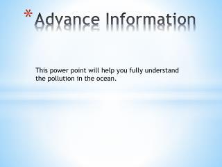 Advance Information
