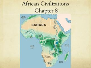 African  Civilizations Chapter 8