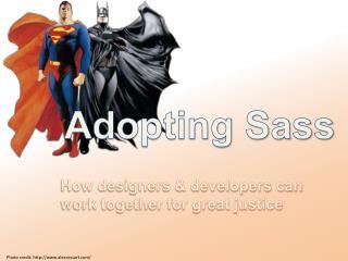 Adopting Sass