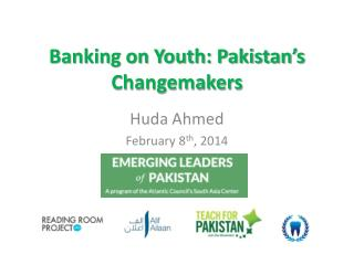 Banking on Youth: Pakistan's  Changemakers