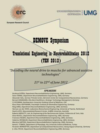 DEMOVE Symposium Translational Engineering in  Neurorehabilitation  2012  (TEN 2012)