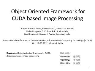 Object Oriented Framework for CUDA based Image Processing