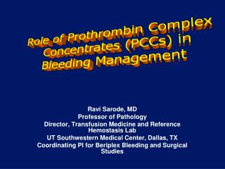 Role of Prothrombin Complex  Concentrates (PCCs) in Bleeding Management