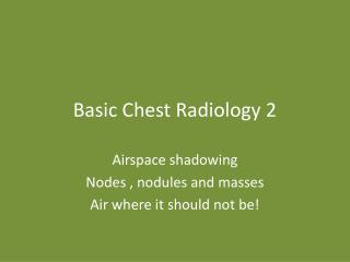 Basic Chest Radiology 2