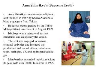 Aum Shinrikyo's  (Supreme Truth )