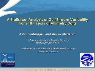 A Statistical Analysis of Gulf Stream Variability from 18+ Years of  Altimetry Data