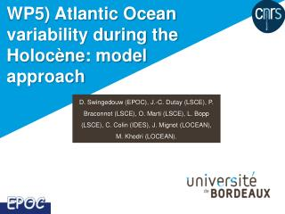WP5) Atlantic Ocean variability during the  Holocène : model approach