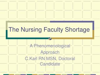 The Nursing Faculty Shortage