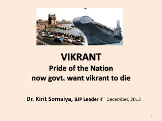 VIKRANT Pride of the Nation now govt. want  vikrant  to die