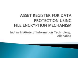 ASSET REGISTER FOR  DATA PROTECTION  USING FILE ENCRYPTION MECHANISM