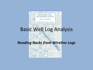 Basic Well Log Analysis