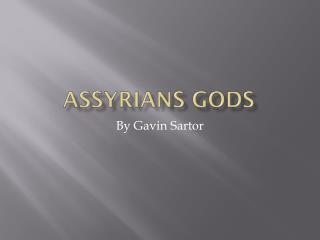 Assyrians Gods