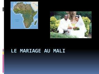 LE  mariage  au Mali