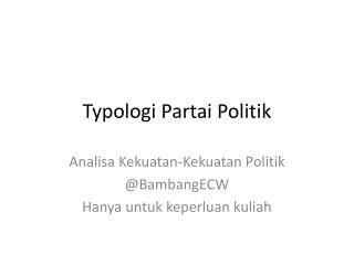 Typologi Partai Politik