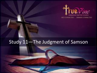 Study  11—The Judgment  of Samson