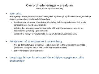 Overordnede føringer – arealplan Innspill fra næringslivet i Sarpsborg
