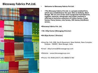 Blessway Fabrics Pvt.Ltd.