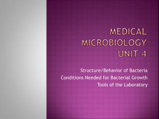 Medical Microbiology Unit 4