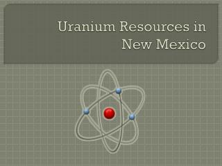 Uranium Resources in  New Mexico