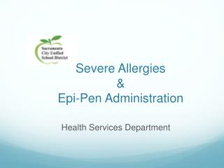 Severe Allergies & Epi -Pen Administration