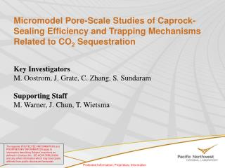 Key Investigators M. Oostrom, J. Grate, C. Zhang, S. Sundaram Supporting Staff