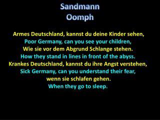Armes Deutschland, kannst du deine Kinder sehen, Poor Germany, can you see your children,