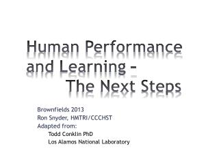 Human Performance and Learning –  The Next Steps