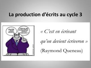 La production d'écrits au cycle 3