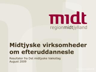 Midtjyske virksomheder om efteruddannesle