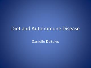 Diet and Autoimmune Disease